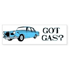 Got gas? Bumper Bumper Sticker