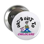 God's Gift to Childcare Button