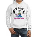 God's Gift to Childcare Hooded Sweatshirt