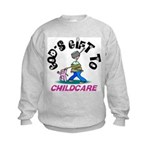 God's Gift to Childcare Kids Sweatshirt