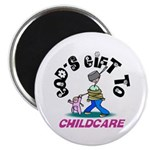 God's Gift to Childcare Magnet