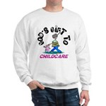 God's Gift to Childcare Sweatshirt