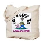 God's Gift to Childcare Tote Bag