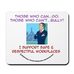 Anti-Bullying Mousepad - Those who can2...