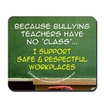 Anti-Bullying Teacher Mousepad