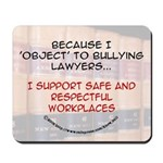Anti-Bullying Legal Mousepad