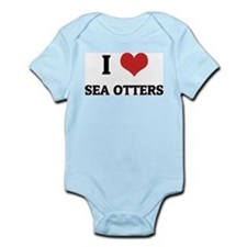 I Love Sea Otters Infant Creeper
