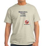 Research. Think. Learn. T-Shirt