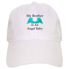 My Brother is an Angel Baby Baseball Cap