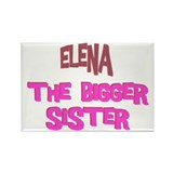 Elena - The Bigger Sister Rectangle Magnet