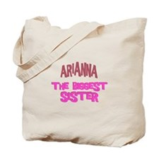 Arianna - The Biggest Sister Tote Bag