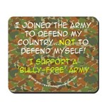 Army Anti-Bullying Mousepad