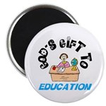 God's Gift to Education 2 Magnet