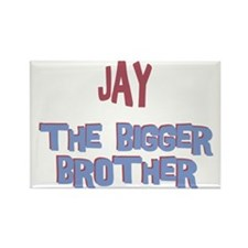 Jay - The Bigger Brother Rectangle Magnet