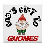 God's Gift to Gnomes Tile Coaster