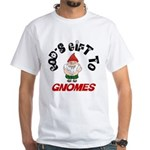 God's Gift to Gnomes White T-Shirt
