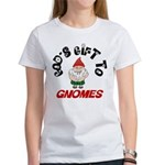 God's Gift to Gnomes Women's T-Shirt