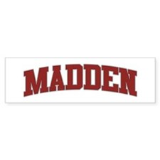 MADDEN Design Bumper Bumper Sticker