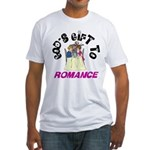God's Gift to Romance Fitted T-Shirt