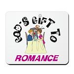 God's Gift to Romance Mousepad