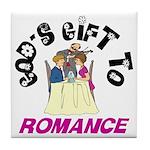 God's Gift to Romance Tile Coaster
