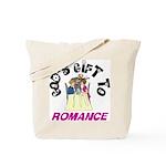 God's Gift to Romance Tote Bag