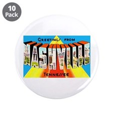 "Nashville Tennessee Greetings 3.5"" Button (10 pack"