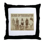 Home of the Braves Throw Pillow