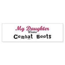 My Daughter Wears Combat Boot Bumper Bumper Sticker