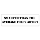 Average Foley artist Bumper Sticker (10 pk)