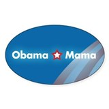 Obama Mama Oval Decal