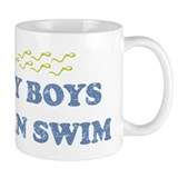 MY BOYS CAN SWIM Mug