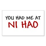 China Shirt You had me at Ni Hao Chinese Hello Sti