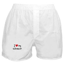 I LOVE MY Schnauzer Boxer Shorts