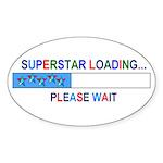 SUPERSTAR LOADING... Oval Sticker (10 pk)