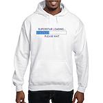 SUPERSTAR LOADING... Hooded Sweatshirt