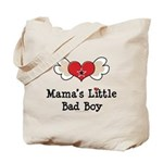 Mama's Little Bad Boy Tote Bag