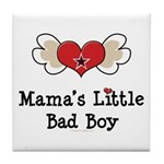 Mama's Little Bad Boy Tile Coaster