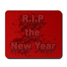 R.I.P New Years Mousepad