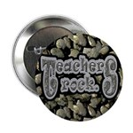 "Teachers Rock 2.25"" Button"