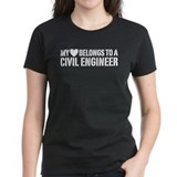 My Heart Belongs to a Civil Engineer Tee