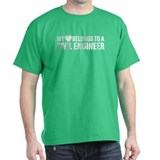 My Heart Belongs to a Civil Engineer T-Shirt