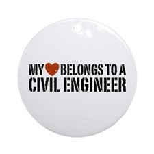 My Heart Belongs to a Civil Engineer Ornament (Rou