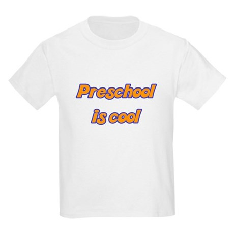 Preschool is cool - Kids Light T-Shirt