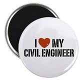 I Love My Civil Engineer Magnet