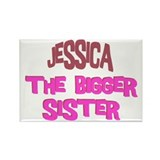 Jessica - The Bigger Sister Rectangle Magnet