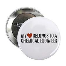 "My Heart Belongs to a Chemical Engineer 2.25"" Butt"
