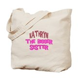 Kathryn - The Bigger Sister Tote Bag