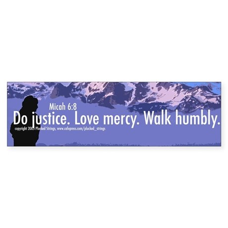 Micah 6:8 Bumper Sticker