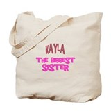 Kayla - The Biggest Sister Tote Bag